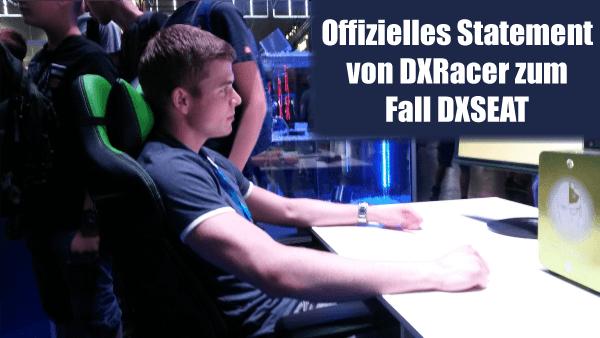 Offizielles Statement von DXRacer zum Fall DXSeat